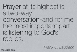 Quotation-Frank-C-Laubach-conversation-prayer-listening-god-Meetville-Quotes-52636