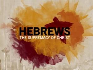 hebrews-supremacy-of-christ
