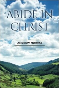 Abide in Christ-Murray